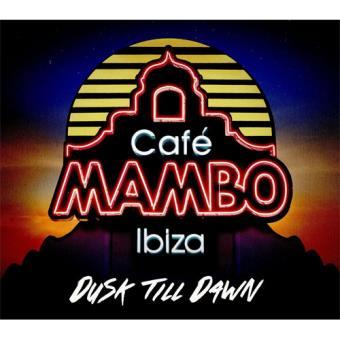 Cafe Mambo Ibiza: Dusk Till Dawn (2CD)