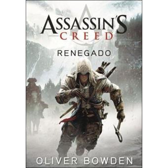 Assassin's Creed - Livro 5: Renegado