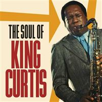 The Soul of King Curtis - 2CD
