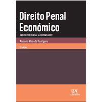 Direito Penal Económico - Uma Política Criminal na Era Compliance
