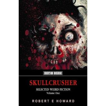Skullcrusher Vol 1