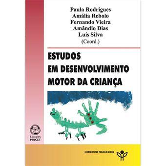 Estudos em Desenvolvimento Motor da Criança