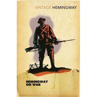 Hemingway on War