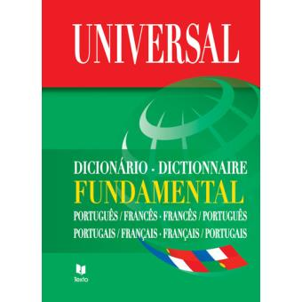 Dicionário Universal Fundamental Português/Francês - Francês/Português