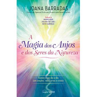 A Magia dos Anjos e dos Seres da Natureza