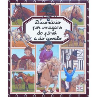 Dicionário por Imagens do Pónei e do Cavalo