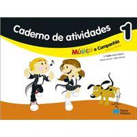 Música e Companhia 1 - Educação Artística 1º Ciclo do Ensino Básico - Caderno de Atividades