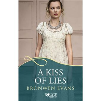 A Kiss of Lies: A Rouge Regency Romance