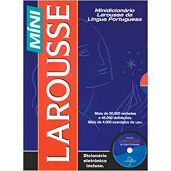 Minidicionário Larousse da Língua Portuguesa