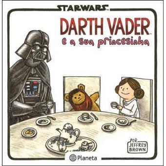 Darth Vader e a Sua Princesinha