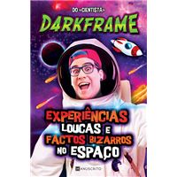 Experiências Loucas e Factos Bizarros no Espaço