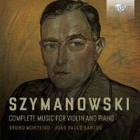 Szymanowski | Complete Music for Violin and Piano (2CD)