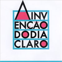 A Invenção do Dia Claro - CD