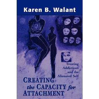 Creating the capacity for attachmen