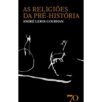 As Religiões da Pré-História