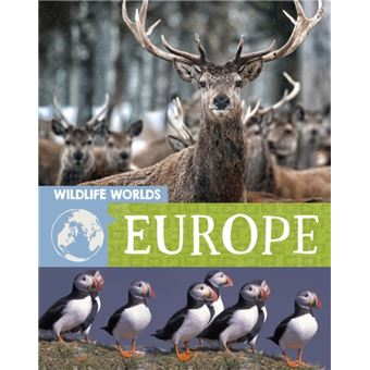 Wildlife worlds: europe