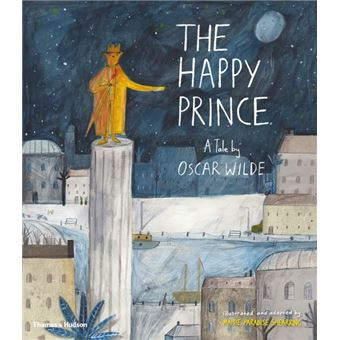 The Happy Prince - A Tale by Oscar Wilde