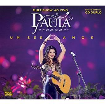 Multishow ao Vivo - Um Ser Amor (Edição Especial 2CD)