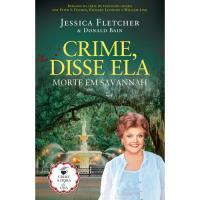 Crime, Disse Ela: Crime em Savannah