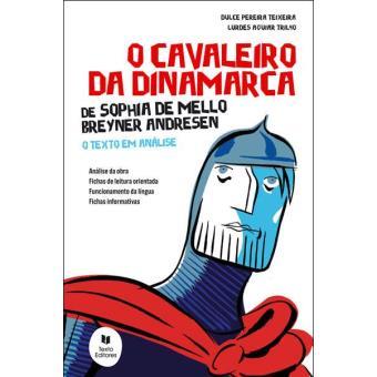 O Cavaleiro da Dinamarca - Texto em Análise