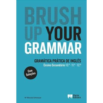 Brush Up Your Grammar - Ensino Secundário