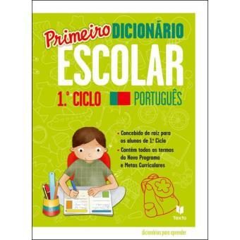 Primeiro Dicionário Escolar - 1º Ciclo