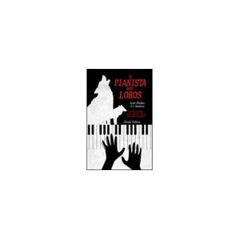 A Pianista dos Lobos