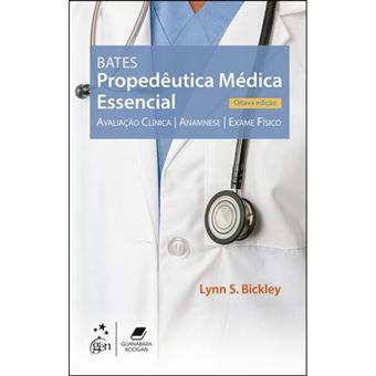 Bates: Propedêutica Médica Essencial