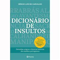 Dicionário de Insultos - Nova Edição Revista e Aumentada