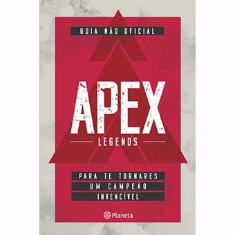 Apex Legends: Guia Não Oficial para te Tornares um Campeão
