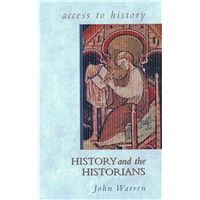 Access to history: history and the