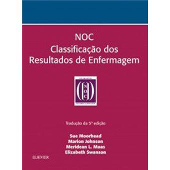 NOC: Classificação dos Resultados de Enfermagem