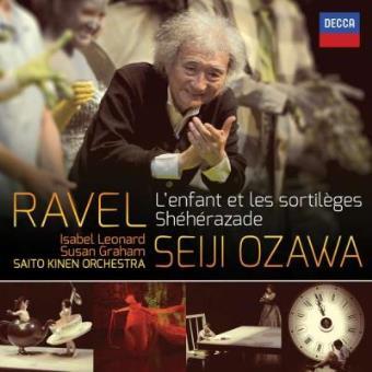Ravel | L'enfant et les sortileges & Shéhérazade