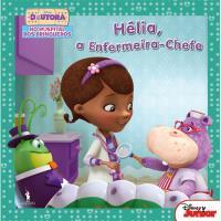 Doutora Brinquedos: Hélia, a Enfermeira-Chefe