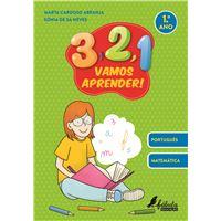 3, 2, 1, Vamos Aprender! Português e Matemática - 1º Ano