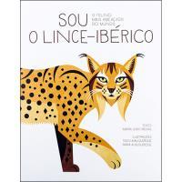 Sou o Lince-Ibérico - O Felino Mais Ameaçado do Mundo