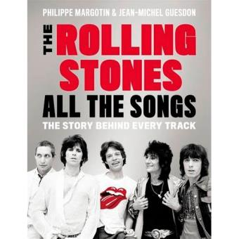 The Rolling Stones: All the Songs