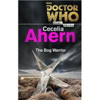 Doctor Who: The Bog Warrior (Time Trips)