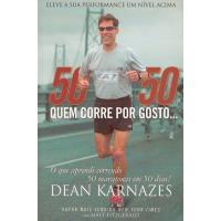 50/50 - Quem Corre por Gosto...