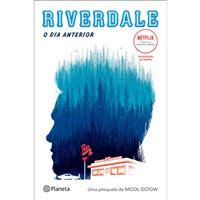 Riverdale: O Dia Anterior