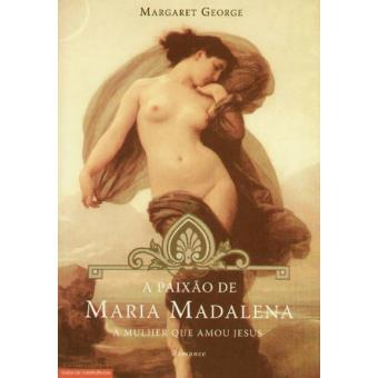 A Paixao de Maria Madalena Vol 1