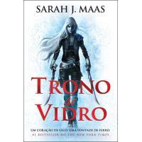 Trono de Vidro - Livro 1