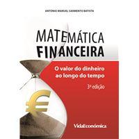 Matemática Financeira: O Valor do Dinheiro ao Longo do Tempo
