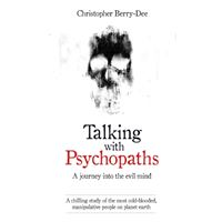 Talking with psychopaths and savage