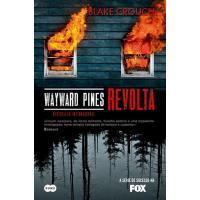 Wayward Pines - Revolta