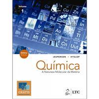 Química: A Natureza Molecular da Matéria - Livro 1