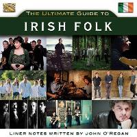 The Ultimate Guide to Irish Folk - 2CD