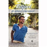 Rafael, Fé, Amor e Esperança
