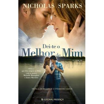 Dei Te O Melhor De Mim Nicholas Sparks Compra Livros Na Fnacpt