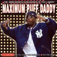 Maximum Puff Daddy